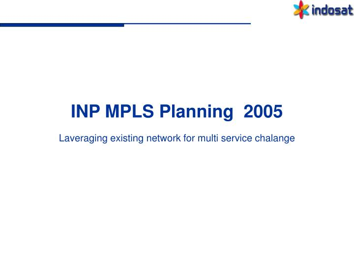 Inp mpls planning 2005