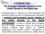 communia the european thematic network on the public domain in the digital age