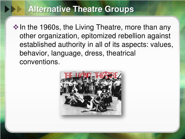 Alternative theatre groups
