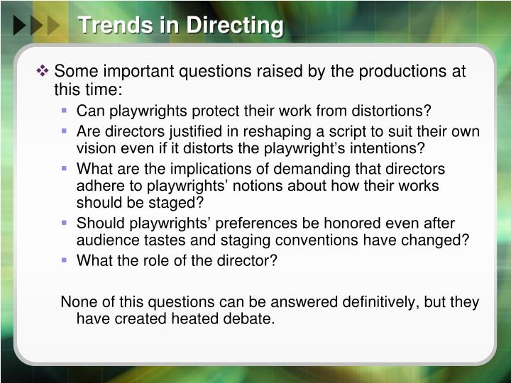 Trends in Directing
