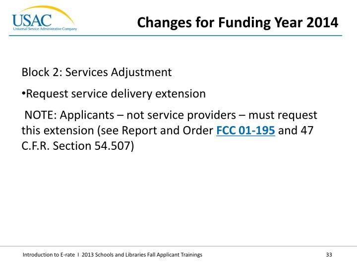 Block 2: Services Adjustment