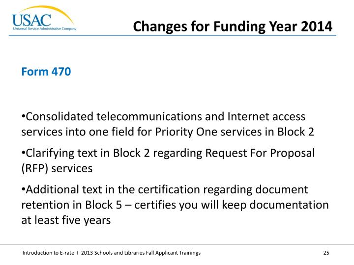 Consolidated telecommunications and Internet access services into one field for Priority One services in Block 2