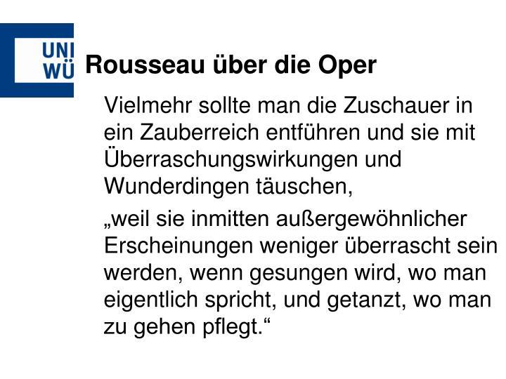 Rousseau über die Oper