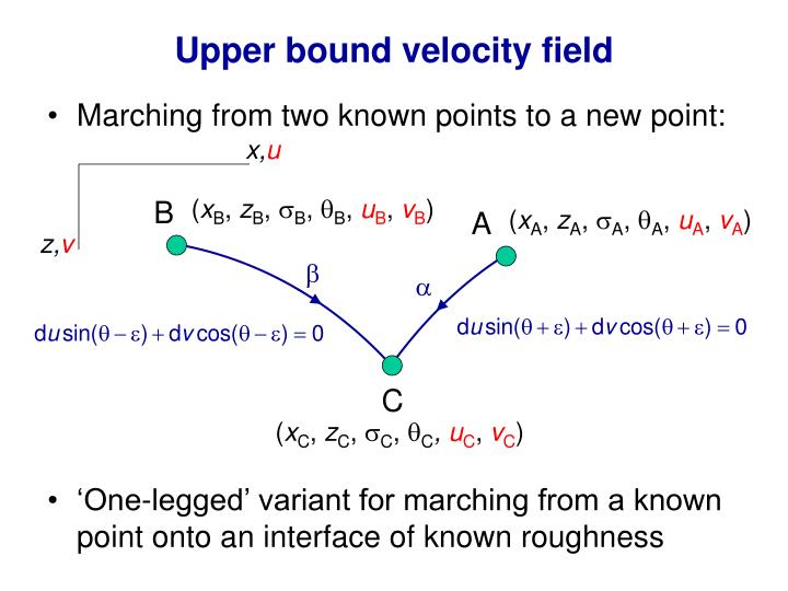 Upper bound velocity field