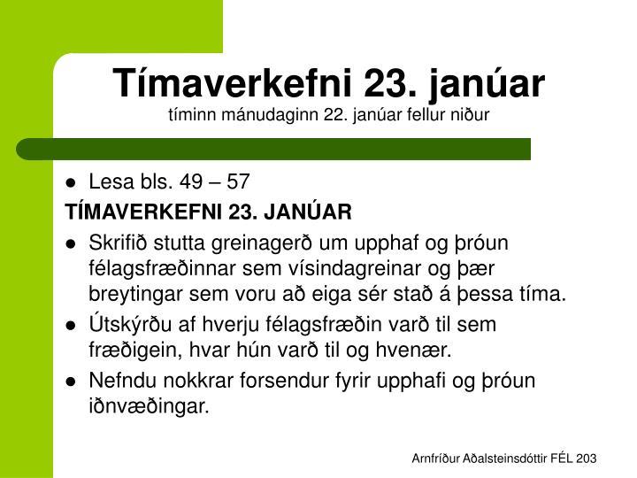 Tímaverkefni 23. janúar