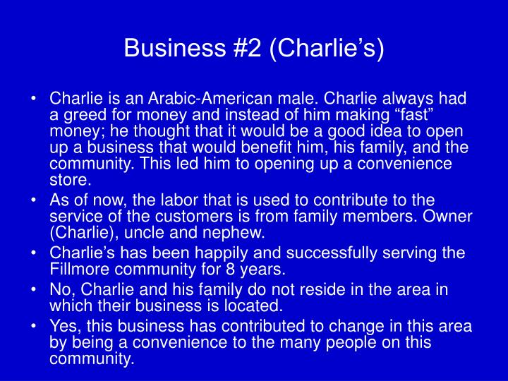 Business #2 (Charlie's)