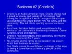business 2 charlie s