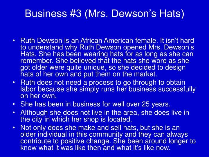 Business #3 (Mrs. Dewson's Hats)