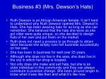 business 3 mrs dewson s hats