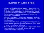 business 4 leslie s nails