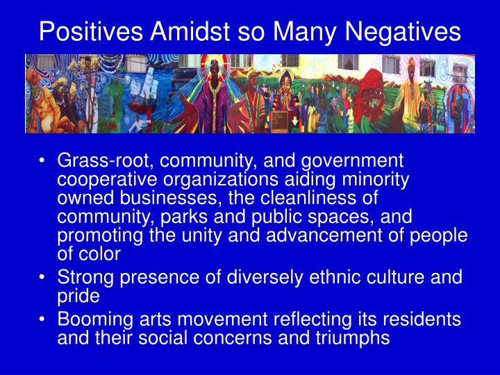 Positives Amidst so Many Negatives