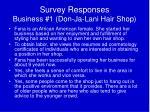 survey responses business 1 don ja lani hair shop