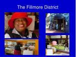the fillmore district