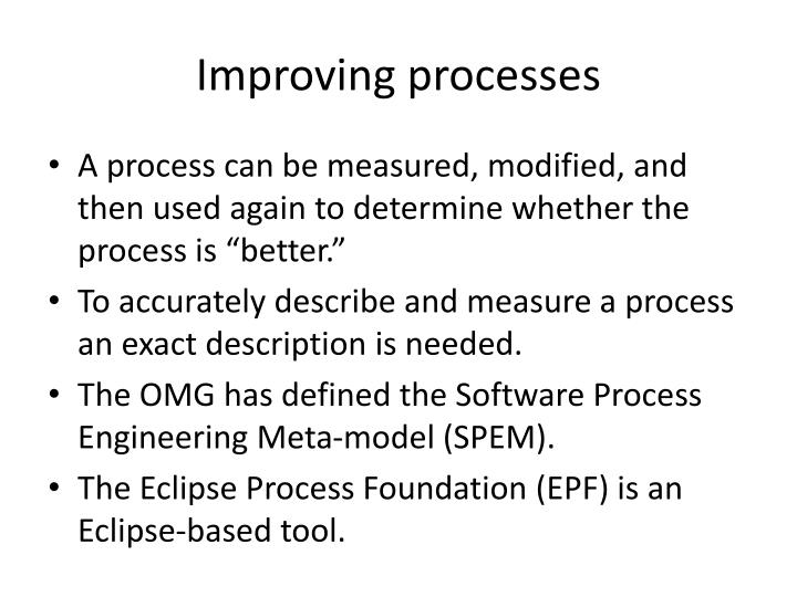 Improving processes