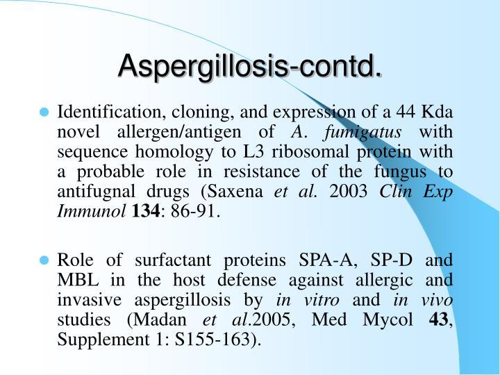 Aspergillosis-contd.