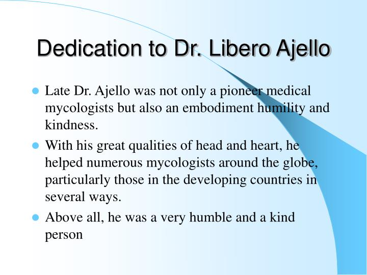 Dedication to dr libero ajello