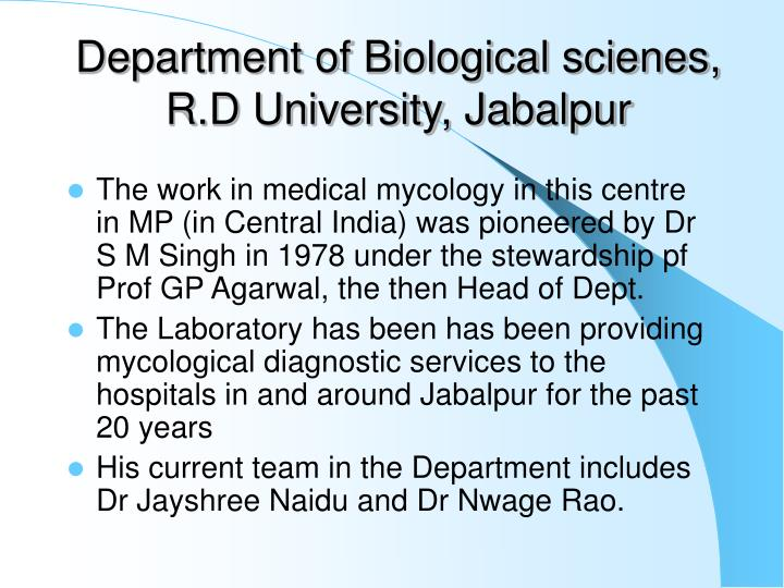Department of Biological scienes, R.D University, Jabalpur
