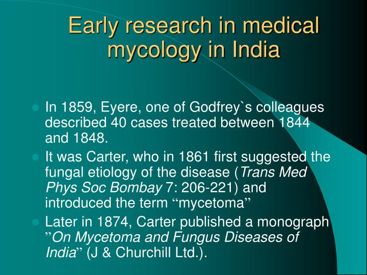 Early research in medical mycology in India