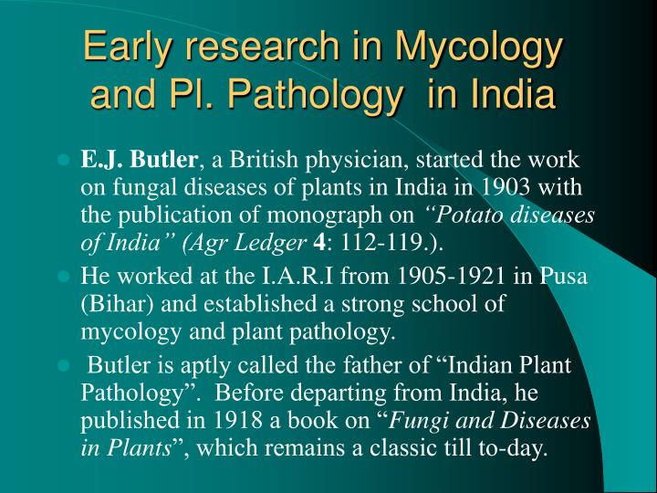 Early research in Mycology and Pl. Pathology  in India
