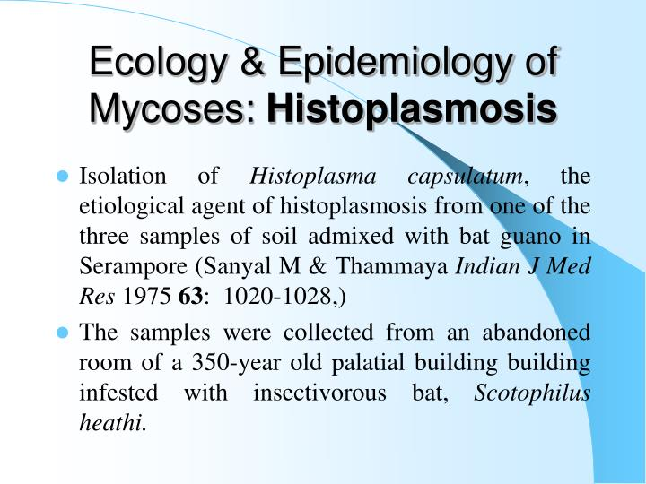 Ecology & Epidemiology of Mycoses: