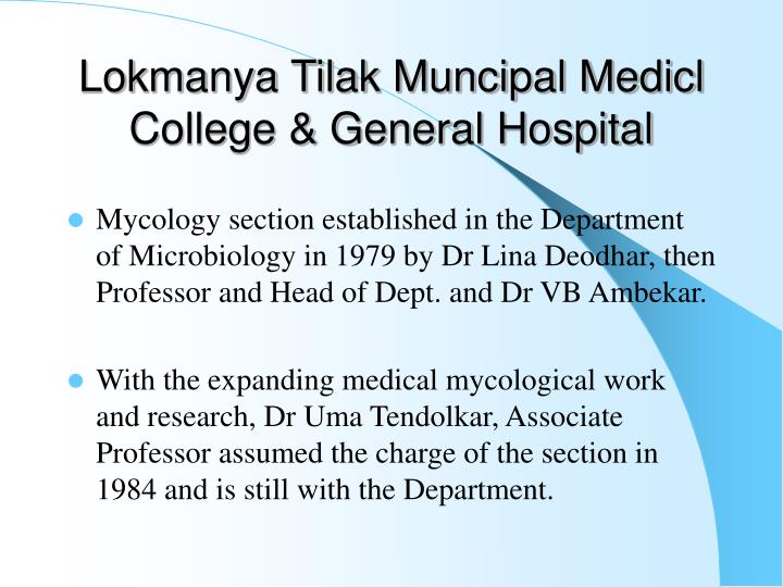 Lokmanya Tilak Muncipal Medicl College & General Hospital