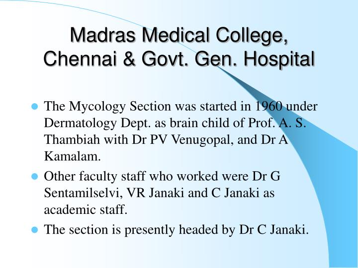 Madras Medical College, Chennai & Govt. Gen. Hospital