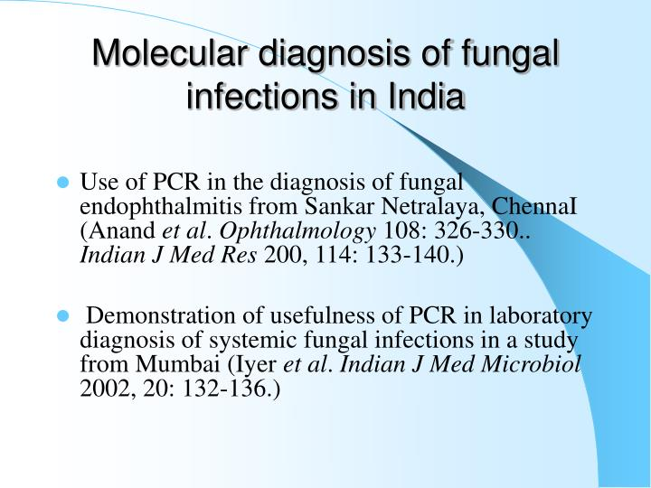 Molecular diagnosis of fungal infections in India