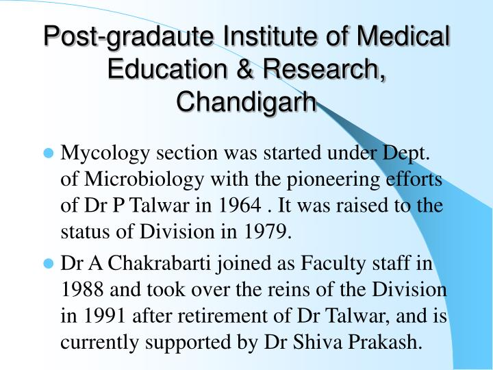 Post-gradaute Institute of Medical Education & Research, Chandigarh