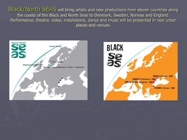 Black/North SEAS