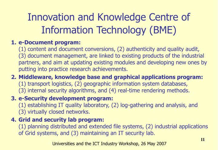 Innovation and Knowledge Centre of Information Technology