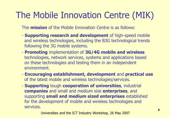 The Mobile Innovation Centre (MIK)