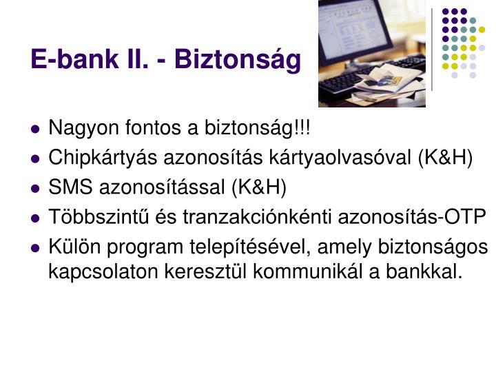 E-bank II. - Biztonság