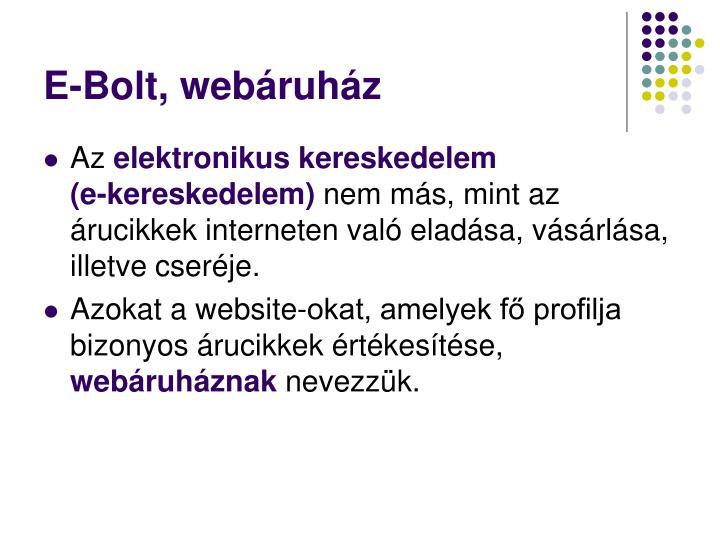 E-Bolt, webáruház