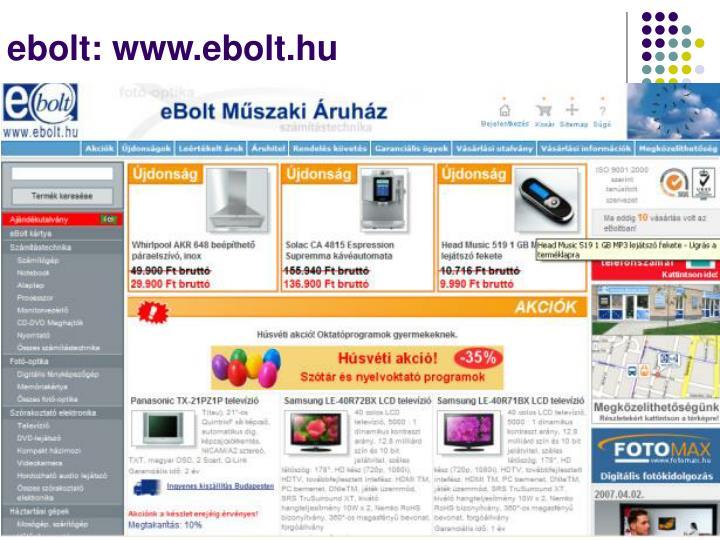 ebolt: www.ebolt.hu