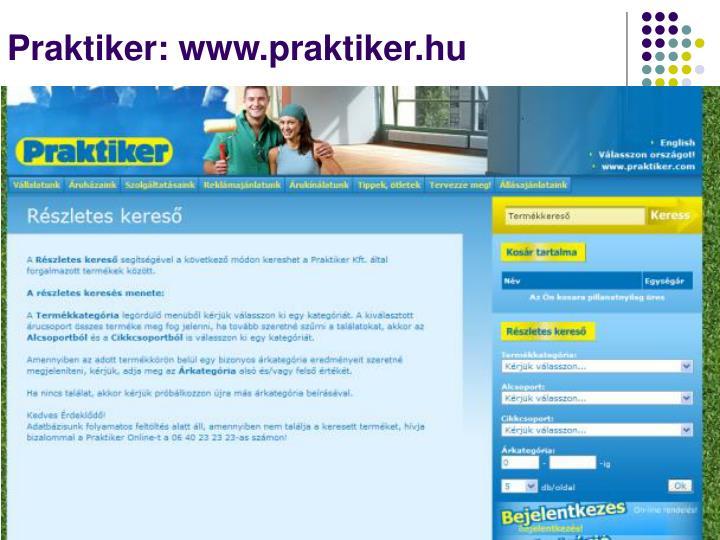 Praktiker: www.praktiker.hu