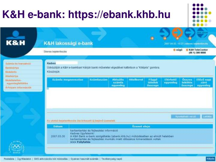 K&H e-bank: https://ebank.khb.hu