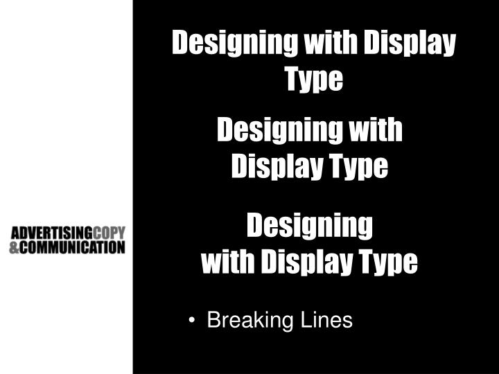 Designing with Display Type