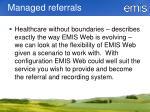 managed referrals