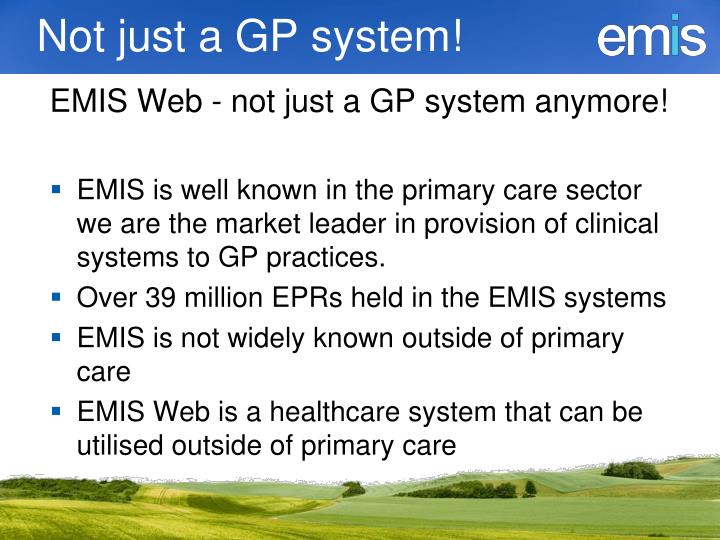 Not just a GP system!