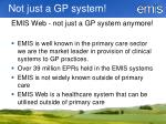 not just a gp system