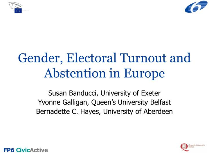 Gender electoral turnout and abstention in europe
