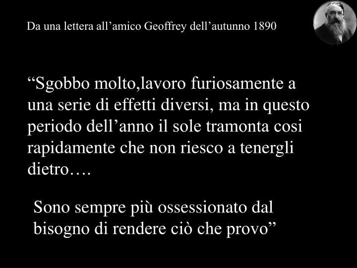 Da una lettera all'amico Geoffrey dell'autunno 1890