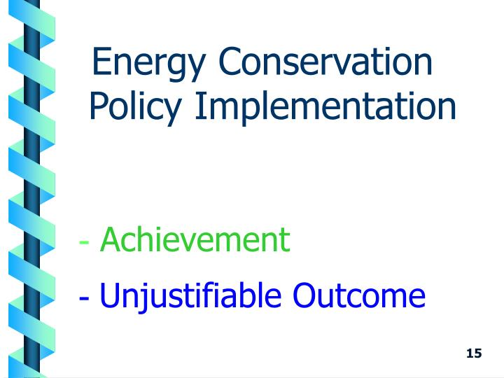 Energy Conservation Policy Implementation
