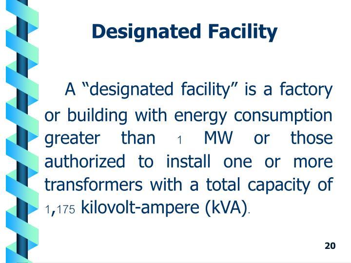 Designated Facility