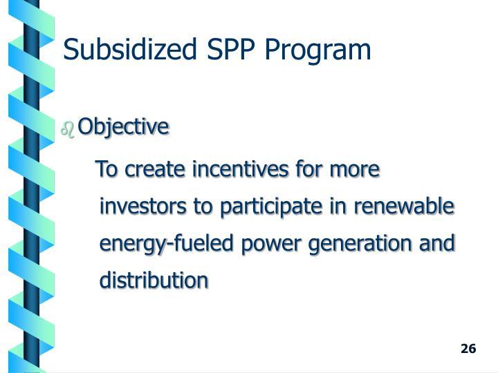 Subsidized SPP Program