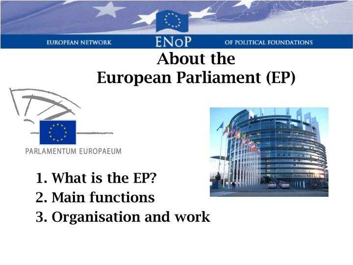 About the european parliament ep
