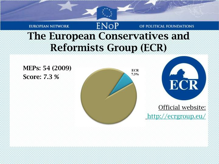 The European Conservatives and Reformists Group (ECR)