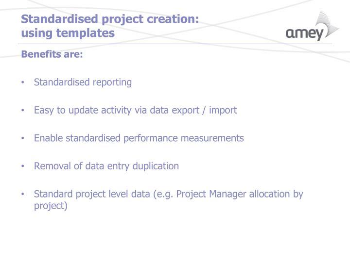 Standardised project