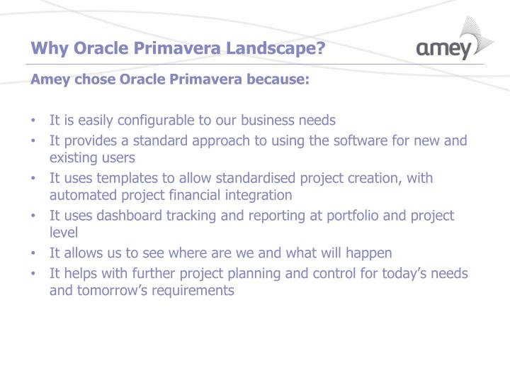 Why Oracle Primavera Landscape?