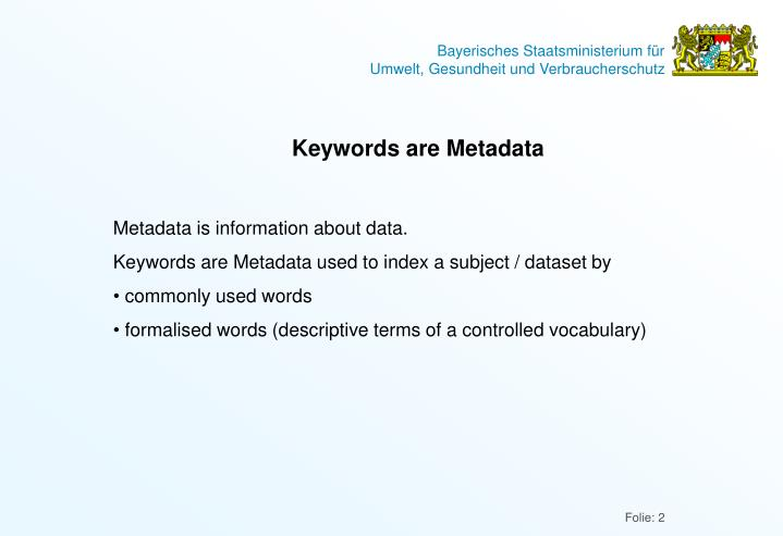Keywords are Metadata